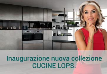 Inaugurazione nuova collezione cucine Lops